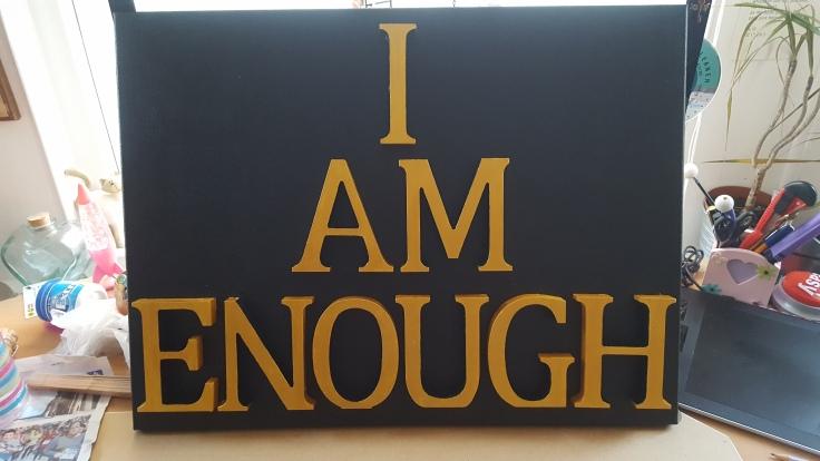 Word art: I am enough 2