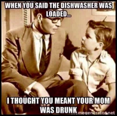 Dishwasher, huh?