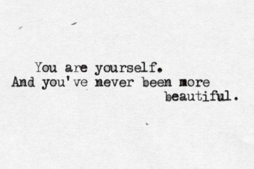 You are yourself