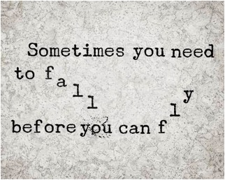Sometimes you need to fall